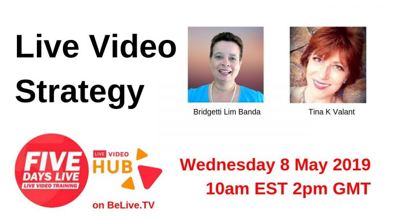 Five Days Live Free online training Wednesday  8th May 10am ET –  Live Video Strategy